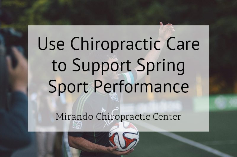 Use Chiropractic Care to Support Spring Sport Performance