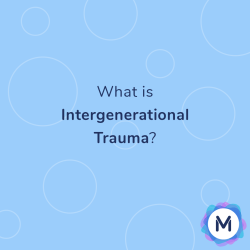 What is intergenerational trauma?