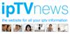 IPTV News