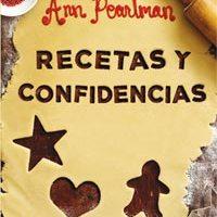 """""""Recetas y Confidencias"""" de Ann Pearlman"""