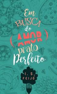 BOOK | IGOR FEIJÓ - EM BUSCA DO AMOR - PRATO PERFEITO