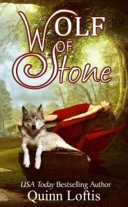 BOOK | QUINN LOFTIS - WOLF OF STONE