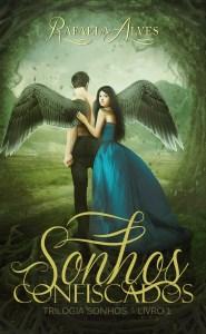 BOOK | RAFAELA ALVES - SONHOS CONFISCADOS