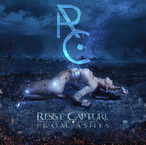 RESIST CAPTURE - FROM ASHES