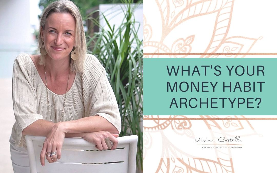 What's Your Money Habit Archetype?