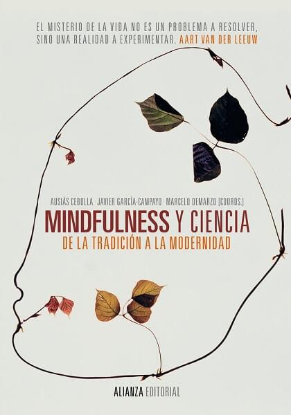 Mindfulness y ciencia De la tradición a la modernidad