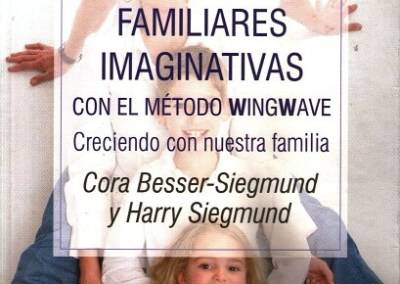 Constelaciones familiares imaginativas con el método wingwave