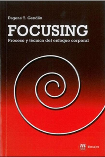 focusing proceso y técnica del enfoque corporal