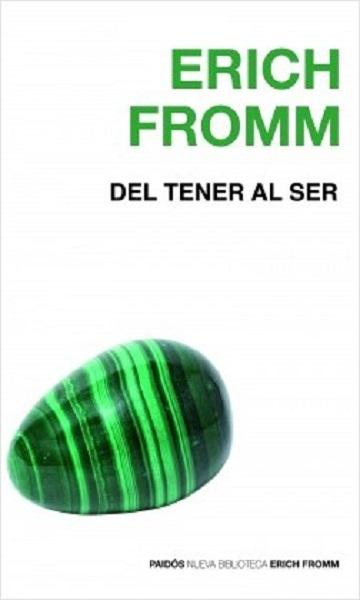 del-tener-al-ser_erich-fromm-portada