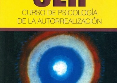 Ser. Curso de psicología de la autorrealización
