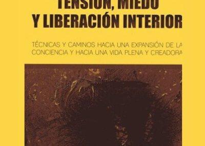 Tensión, miedo y liberación interior