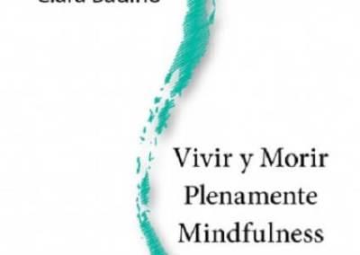 Vivir y morir plenamente Mindfulness