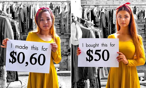 """A garment worker holding a sign reading """"I made this for $0.60"""" and wearing a yellow top  A consumer holding a sign reading """"I bought this for $50"""" and wearing the same yellow top"""