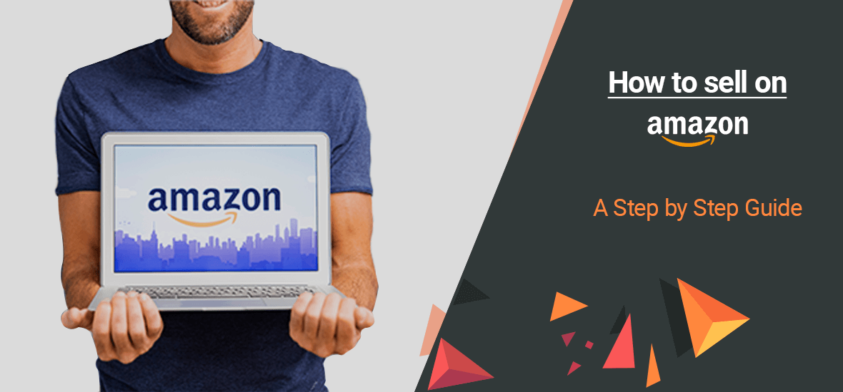 Why & How to sell on Amazon — Step-by-step Guide - The Startup ...