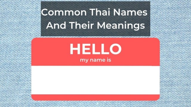 Common Thai Names And Their Meanings  by Ling Learn Languages