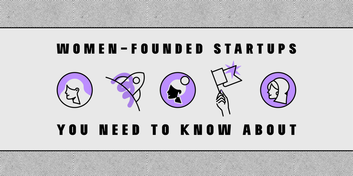 7 Girls-Based Startups You Must