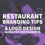 Restaurant Branding Tips A Logo Design Guide For Restaurants By Inkbot Design Inkbot Design Medium