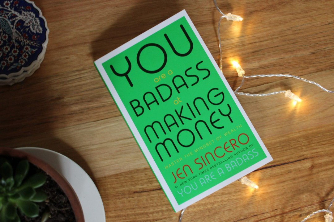 You Are a Badass at Making Money (Best Making Money Book)