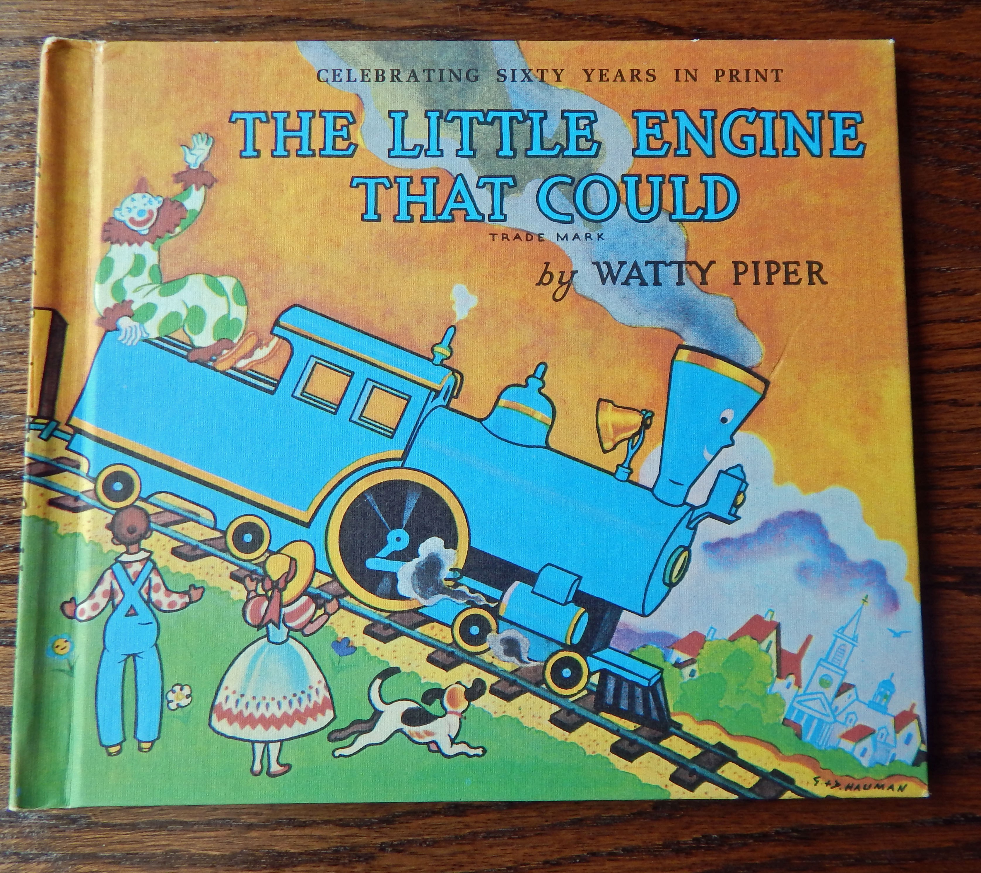 4 Fabulous Life Lessons From The Little Engine That Could