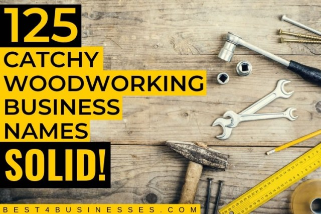 125 Catchy Woodworking Business Names that Rock   by Marsha Kelly ...