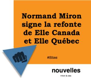 Normand Miron signe la refonte de Elle Canada et Elle Québec   miron & cies