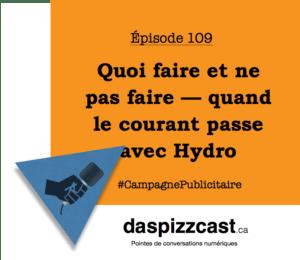 Quoi faire et ne pas faire — quand le courant passe avec Hydro | daspizzcast.ca