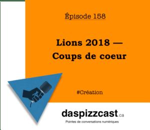 Lions 2018 — Coups de coeur | daspizzcast.ca