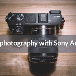 Reach the new level of photography with Sony A6500- best mirrorless camera