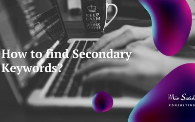How to Find Secondary Keywords to Boost Your Rankings?