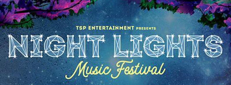 Night Lights Music Festival Announces 2019 Lineup