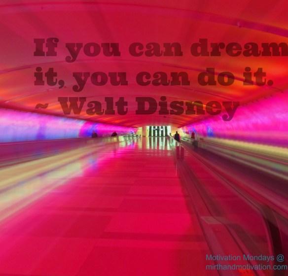 Motivation Mondays: Dream