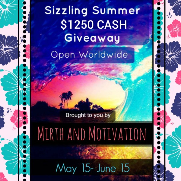 $1250 CASH: Sizzling Summer Giveaway
