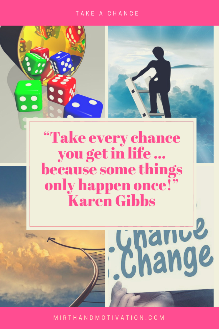Motivation Mondays: Take a Chance
