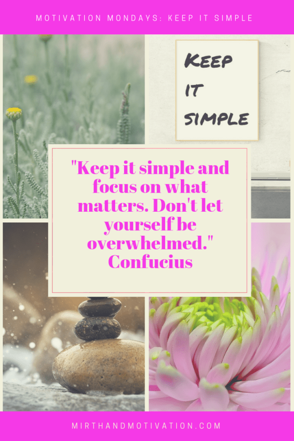 Motivation Mondays: Keep It Simple