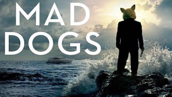 おすすめサスペンス海外ドラマ⑦『マッド・ドッグス』