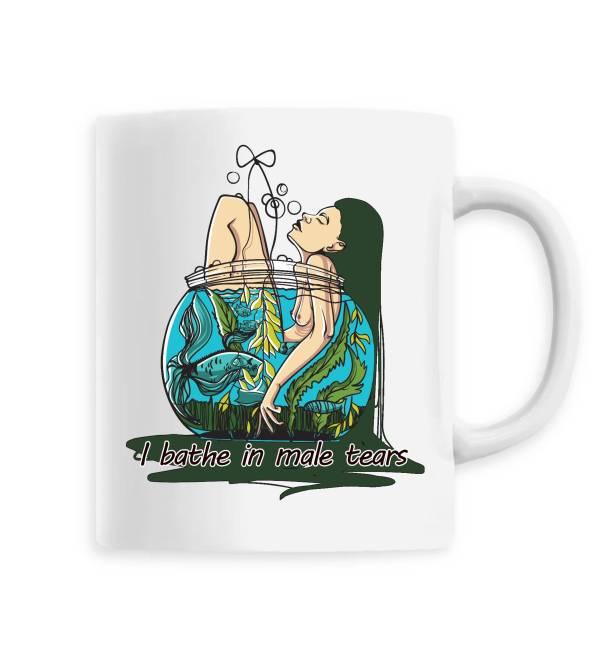 Mug - I bathe in male tears