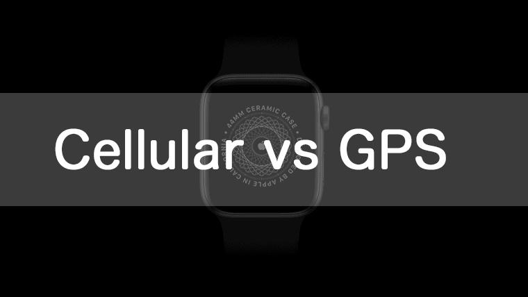 Apple Watch Cellular_vs_GPS