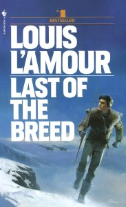 Last of the Breed - Image courtesy of LouisLAmour.com