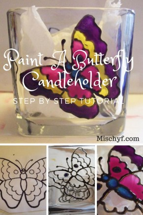 How to paint a butterfly candle holder using Pebeo Vitrea 160 glass paints. Mischyf.com