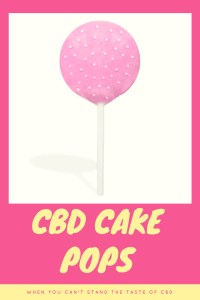 CBD Cake Pops may help with the pain. CBD doesn't get you high. These edible treats mean you don't have to smoke it. https://mischyf.com/cbd-products-medical-marijuana/