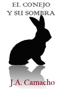 El Conejo y su Sombra