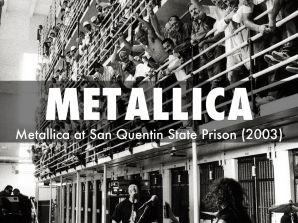 Partes de um clipe da banda foi gravado em ambientes da prisão.