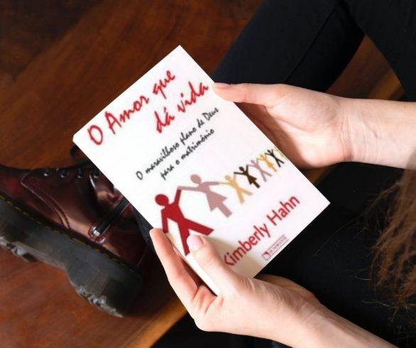 Dica de Leitura: O Amor que dá a vida
