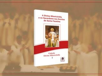 Sacerdotes nos escritos de Santa Faustina