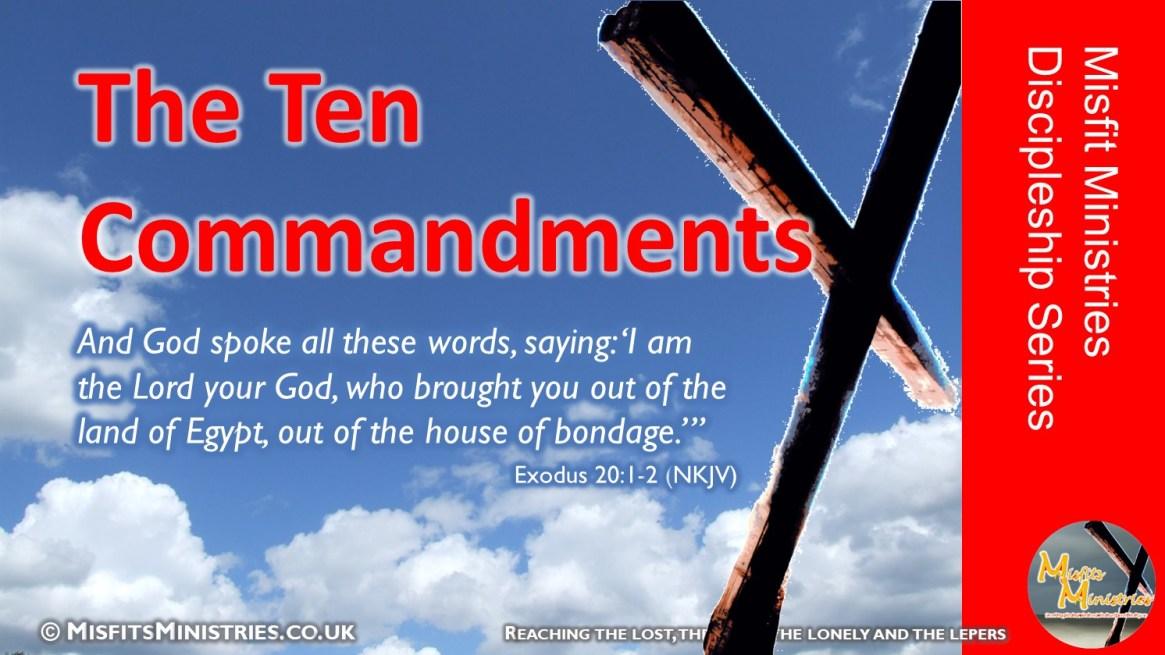Discipleship Series 04 - The Ten Commandments