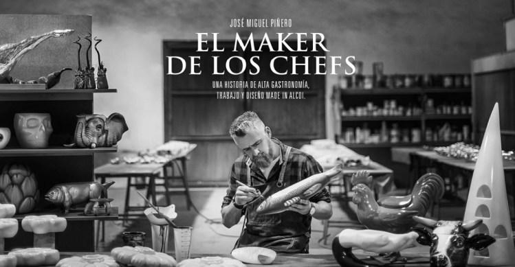 El Maker de los Chefs: José Miguel Piñero