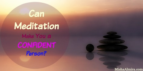 can-meditation-make-you-a-confident-person