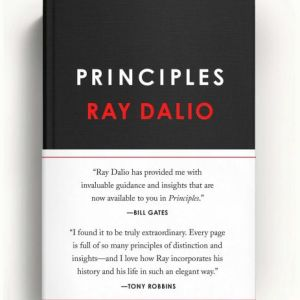 Principles, Life and Work by Ray Dalio