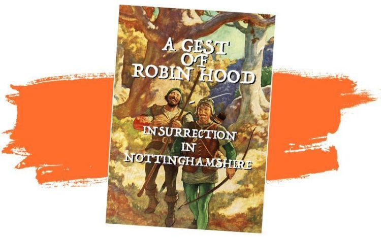 GMT 2021 - A Gest of Robin Hood