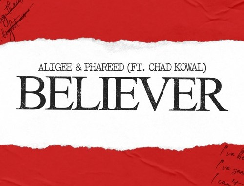 Aligee & Phareed feat Chad Kowal - Believer [Dance & EDM]